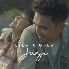 Download Lyla X Ghea Indrawari - Janji.mp3   Laguku