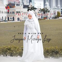 Download Nazia Marwiana - Jangan Merayu Lagi.mp3   Laguku
