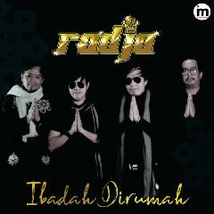 Download Radja - Ibadah Dirumah.mp3   Laguku