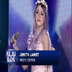 Download Jenita Janet - 100% Setia.mp3   Laguku