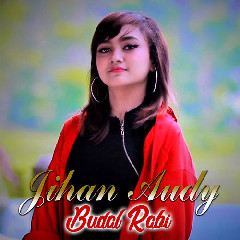 Download Jihan Audy - Budal Rabi.mp3   Laguku