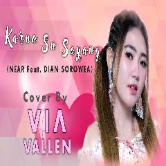 Download Via Vallen - Karna Su Sayang.mp3   Laguku
