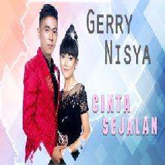 Download Gerry Mahesa - Cinta Sejalan (feat. Nisya Pantura).mp3   Laguku