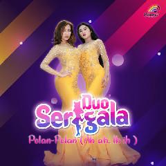 Download Duo Serigala - Pelan-Pelan (Ah Ah.. Ih Ih).mp3   Laguku