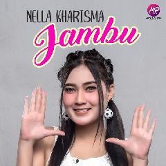 Download Nella Kharisma - JAMBU (Janjimu Busuk).mp3   Laguku