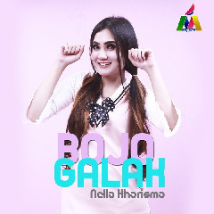 Download Nella Kharisma - Bojo Galak.mp3   Laguku