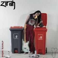 Download Lagu Zirah - Siapa Kamu? Mp3